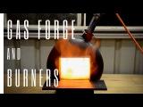 Building a Blacksmithing Gas Bottle Propane Forge &amp Burners