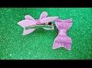 DIY бантики заколки детские из глиттерного фома просто и быстро