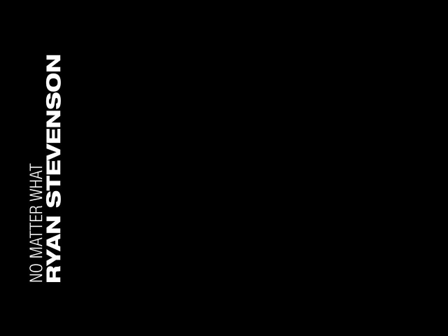 Ryan Stevenson - No Matter What (feat. Bart Millard of MercyMe) [Official Lyric Video]
