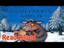 The Gruffalo's Child Read Aloud