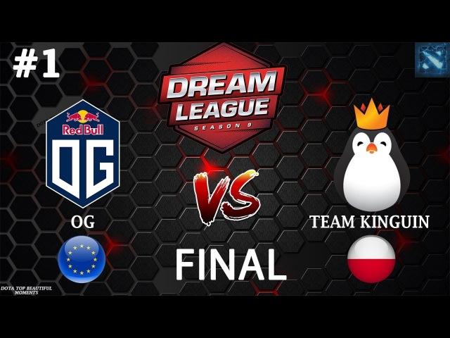 [RU1] OG vs Kinguin (BO3)   DreamLeague Season 9   FINAL   EUROPE   16.02.2018