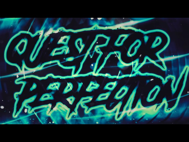 Quest For Perfection by LazerBlitz 100% (Extreme Demon) | GD 2.1