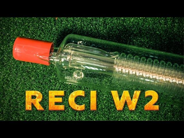 ЛАЗЕРНАЯ ТРУБКА RECI W2 90-100 Вт | LASER TUBE RECI 90-100 WATT