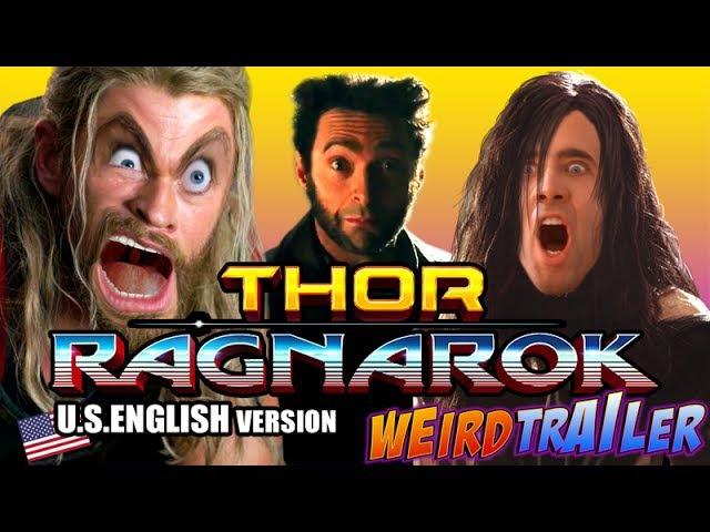THOR RAGNAROK Weird Trailer (U.S. English Version) | FUNNY SPOOF PARODY by Aldo Jones