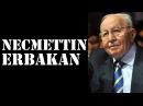 Necmettin Erbakan - Tarihe Damga Vuran 20 Sözü