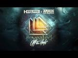 Hardwell &amp Armin van Buuren - Off The Hook