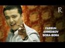Farruh Ahmedov - Bora-bora | Фаррух Ахмедов - Бора-бора