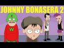The Revenge of Johnny Bonasera Episode 2 TRAILER
