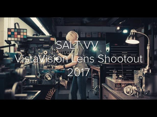 SALT VV VistaVision Lens Shootout