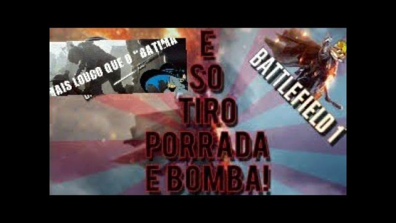 BF 1 TIRO, PORRADA E BOMBA_ TIO BLACK DANDO VOO DA ÁGUIA' mais louco que o batima PS4.