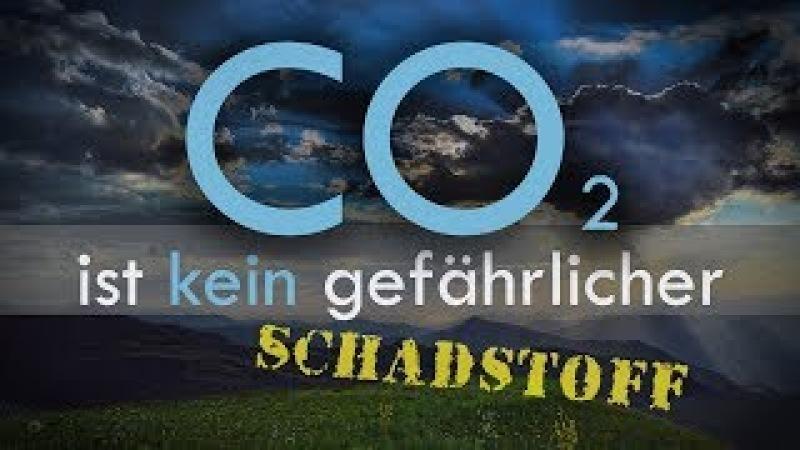 Wissenschaftler sagen aus – Kohlendioxid ist kein ... | 15.03.2018 | www.kla.tv/12115