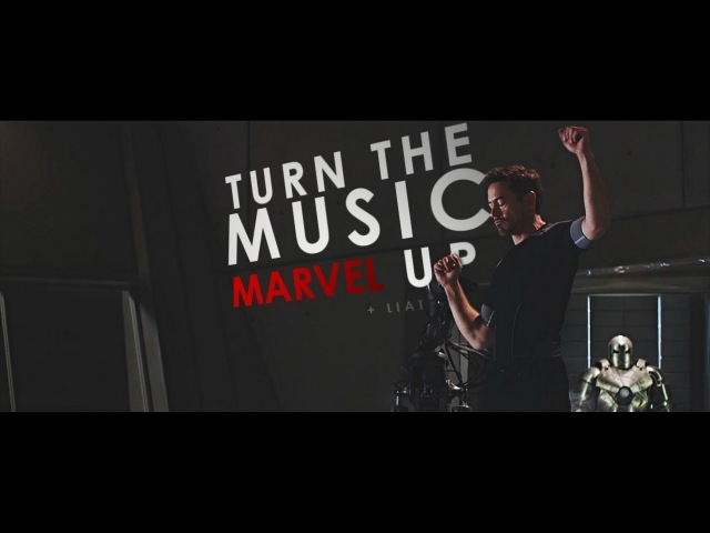 Marvel || Turn The Music Up