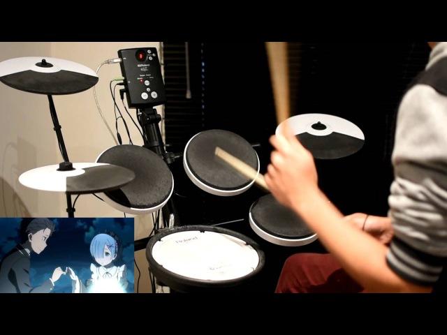 Re:Zero OP Full -【Redo】by Konomi Suzuki - Drum Cover