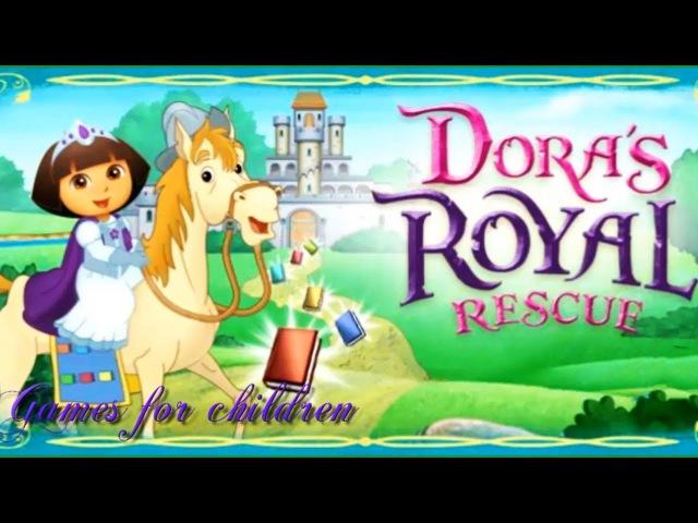 Games for kids Dora the Explorer Royal Rescue Games for children