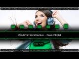 Vladimir Stratienko - Free Flight Владимир Стратиенко - Свободный Полет