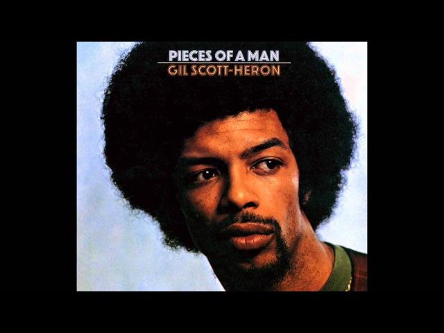 Gil Scott-Heron - Pieces Of A Man [Remastered Bonus Tracks]