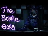 SFM FNAF The Bonnie Song - FNaF 2 Song by Groundbreaking