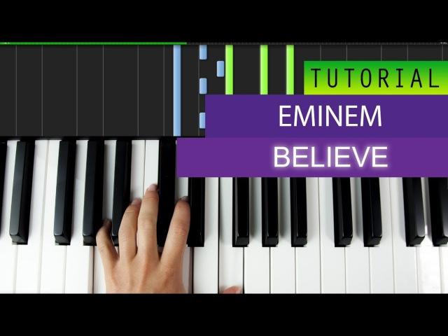 Eminem - Believe - Piano Tutorial MIDI