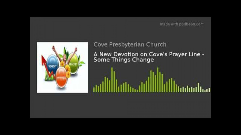 A New Devotion on Coves Prayer Line - Some Things Change