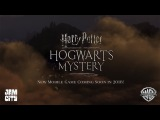 Harry Potter Hogwarts Mystery, A New Mobile Game J.K. Rowling's Wizarding World