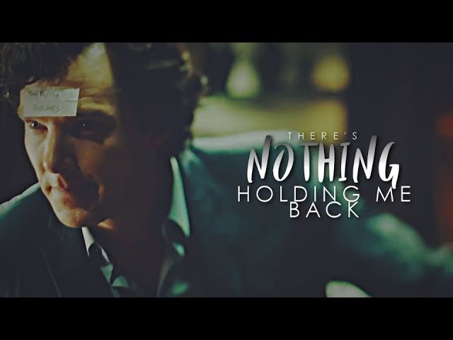 Sherlock John Johnlock ⌈There's Nothing Holdin' Me Back⌋