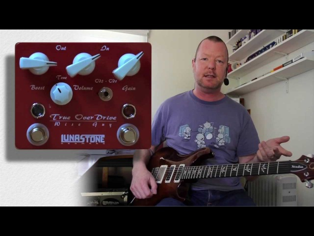 Lunastone : Wise Guy True Overdrive - Humbuckers - demonstration