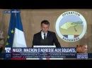 """Discours de Macron au Niger: """" C'est là que se joue notre sécurité"""" 22.12.2017"""