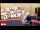 Дзюдо.Броски.Корейская обратная спина. Seoi Nage. Reverse Seoi Nage