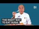 The Right Way To Eat Sushi According To Renowned Japanese Chef Nobu Matsuhisa