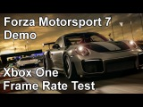 Forza Motorsport 7 Xbox One Frame Rate Test (Demo)