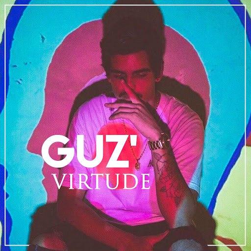 Guz альбом Virtude