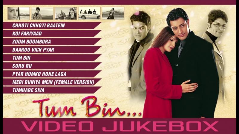Tum Bin_ Full Video Songs _ Priyanshu Chatterjee, Sandali Sinha