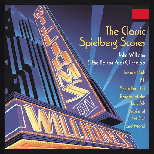 John Williams альбом Williams On Williams: The Classic Spielberg Scores
