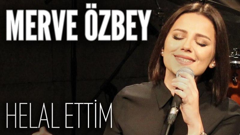 Merve Özbey - Helal Ettim