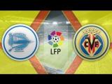Алавес 0:3 Вильярреал | Испанская Примера 2017/18 | 4-й тур | Обзор матча