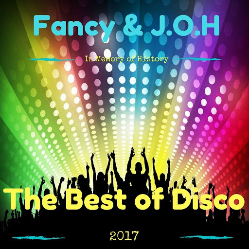 Альбом Fancy The Best of Disco 2017 (In Memory of History)