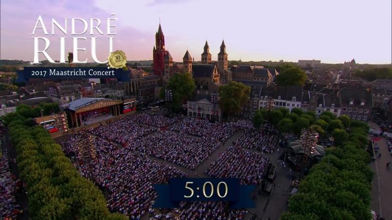 Andre Rieu - Maastricht Concert 2017 - Part 1