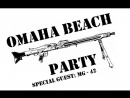 Omaha Beach Party