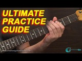 PRACTICE &amp TRAINING Ultimate Guide for Practicing Guitar