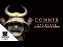 Commix Faceless Marcus Intalex Remix