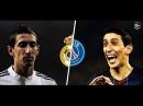 Di Maria in Real Madrid vs Di Maria in PSG   HD