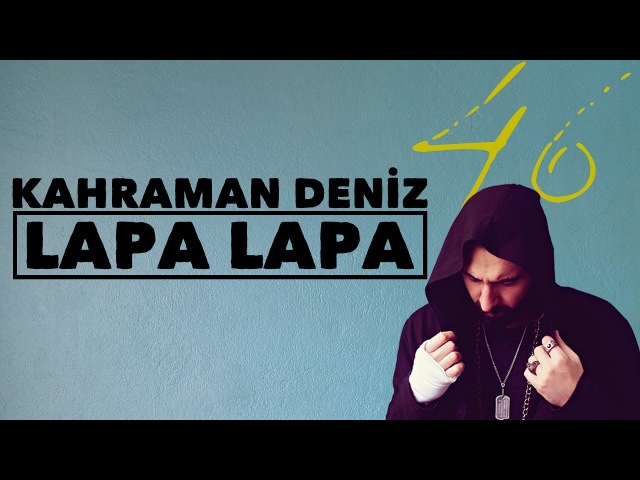 Kahraman Deniz - Lapa Lapa (Official Audio)