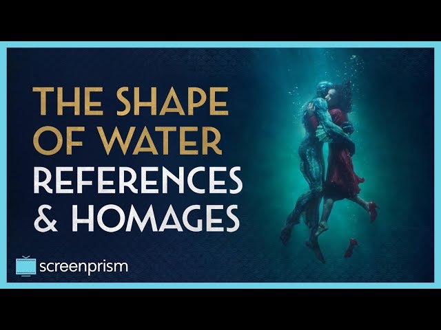 The Shape of Water Explained: References Homages