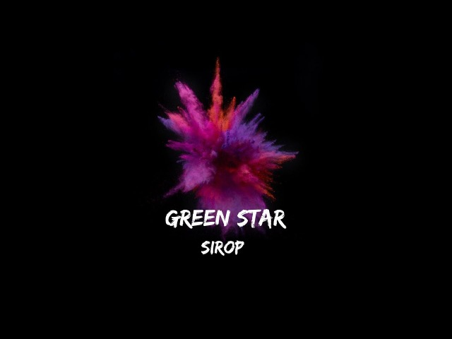 GREEN STAR- SIROP (LIVE the PLAYGROUND BAR)