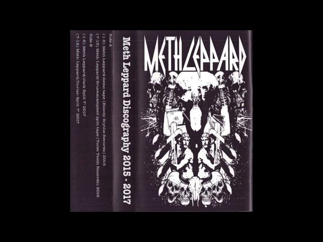 Meth Leppard - Discography 2015-2017 comp. FULL ALBUM (2017 - Grindcore)