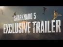 АКУЛЬЕ ТОРНАДО 5 Sharknado 5 Global Swarming - официальный трейлер Full HD - HZ
