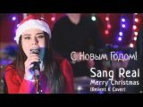 Sang Real - Merry Christmas (Relient K Cover)