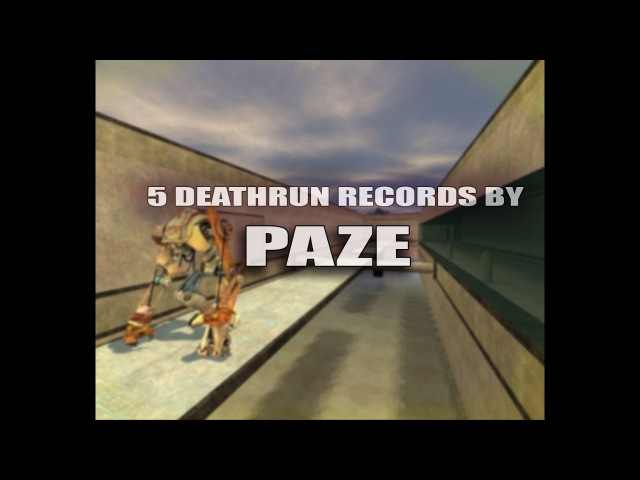 CS:S Bhop - 5 deathrun records by paze