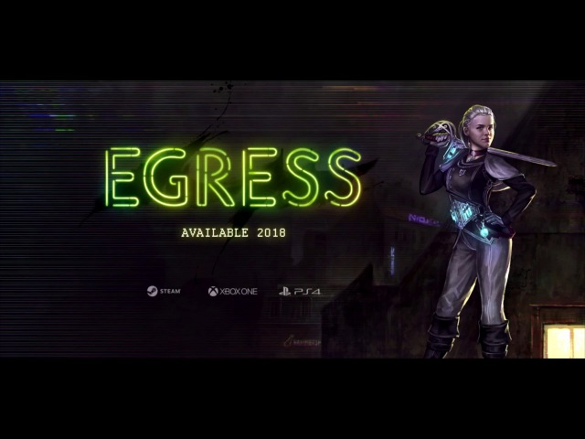 Egress - Announcement Trailer   PC, PS4, XOne