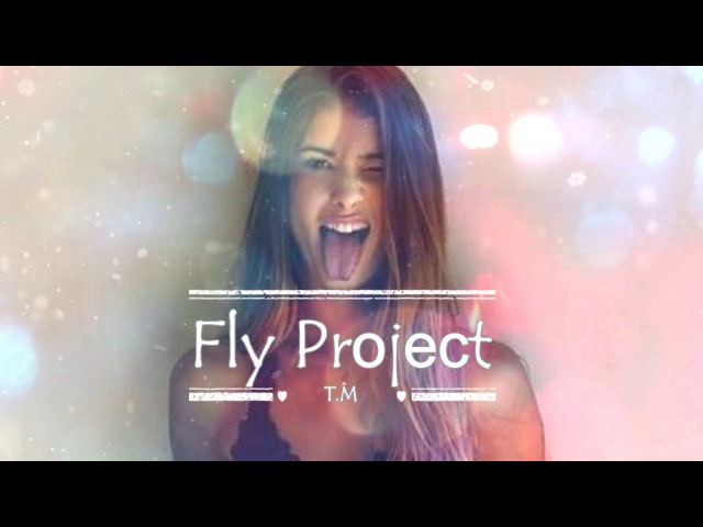 Fly Project - GeT Wet (Radio Edit)
